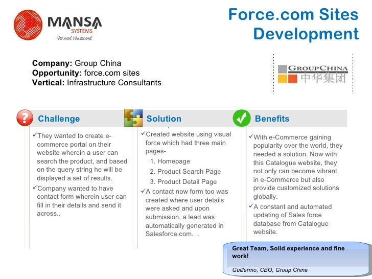 Force.com Sites  Development   Challenge Solution Benefits ? They wanted to create e-commerce portal on their website wher...