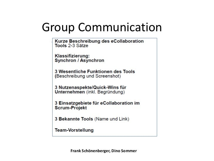 Group Communication    Frank Schönenberger, Dino Sommer