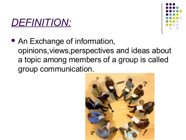 define group communication Definition of group communication, roles and responsibilities in – our online dictionary has group communication, roles and responsibilities in information from.