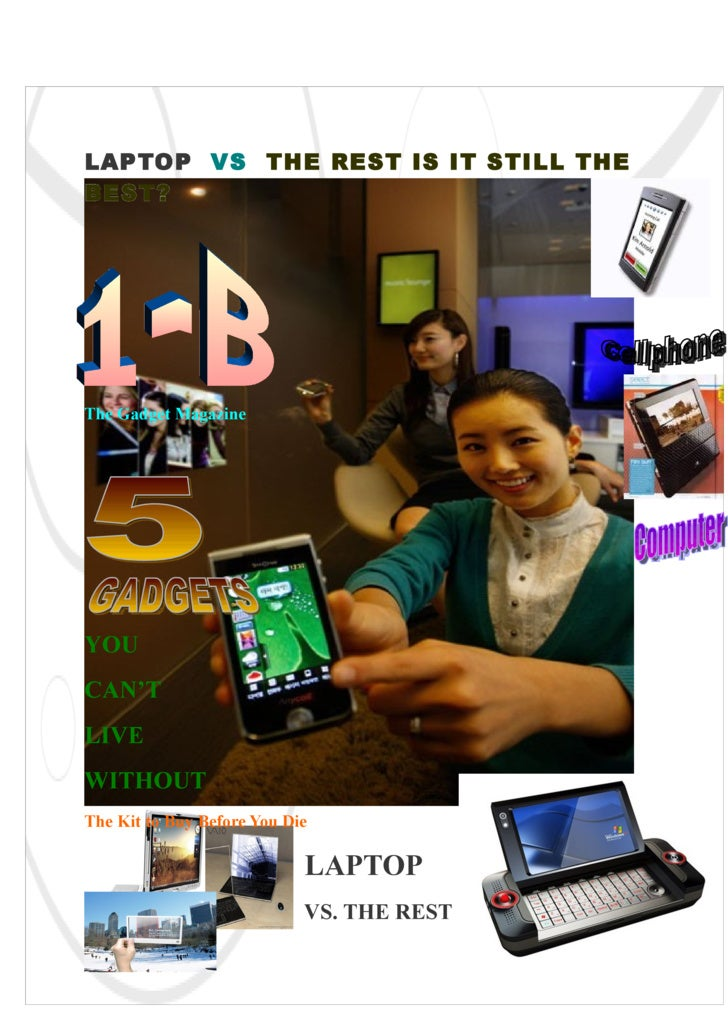 LAPTOP VS THE REST IS IT STILL THE BEST?     The Gadget Magazine     YOU CAN'T LIVE WITHOUT The Kit to Buy Before You Die ...