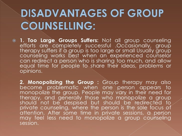 disadvantages of group counseling