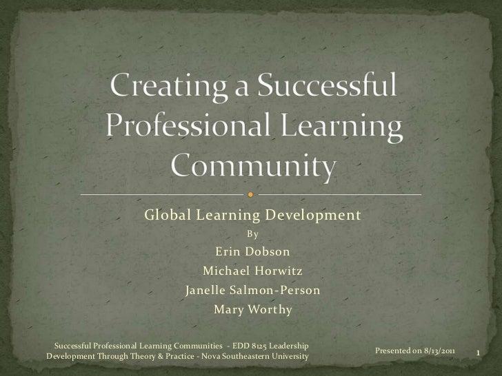 Global Learning Development                                                    By                                         ...