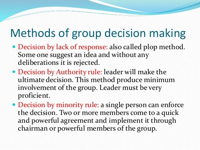 characteristics of group decision making One characteristic of successful group team building is to make sure the  a  definitive procedure removes the burden of decision making from one team  member.