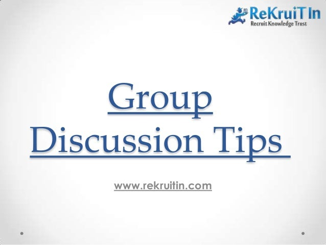 Group Discussion Tips www.rekruitin.com