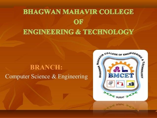 BRANCH: Computer Science & Engineering
