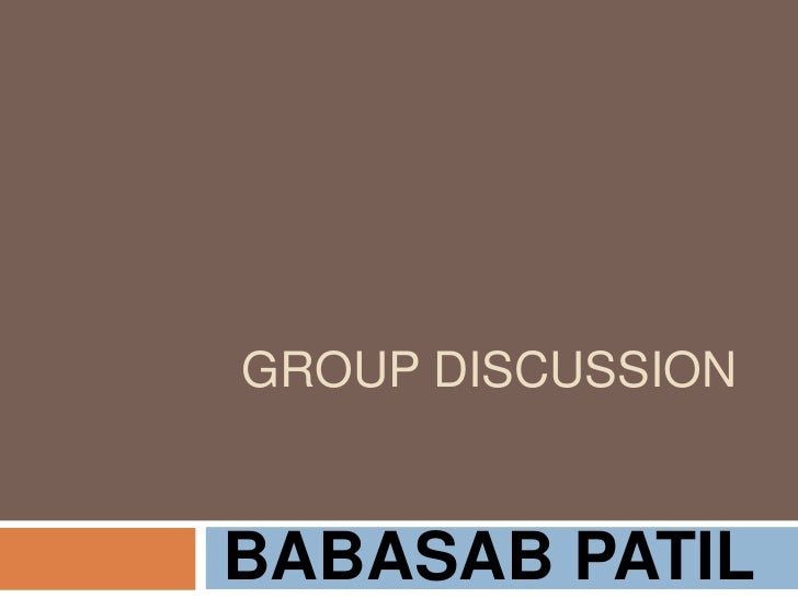 GROUP DISCUSSIONBABASAB PATIL