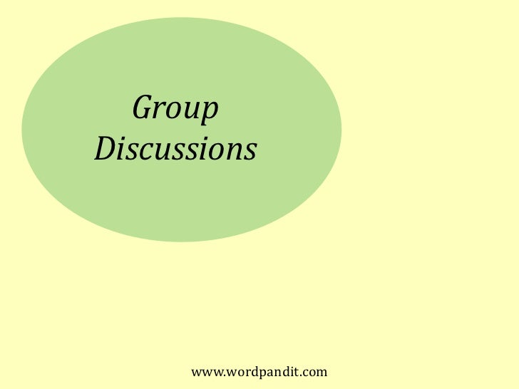 GroupDiscussions      www.wordpandit.com