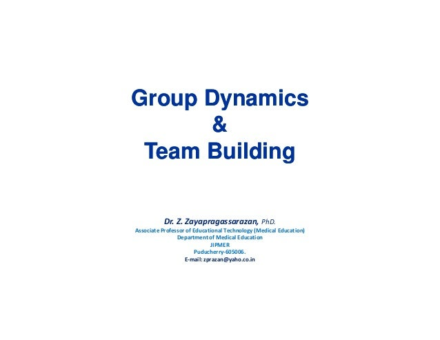 """team building the dynamics of a 2 group dynamics and team building manages the many players in an orchestra to produce a blended sound by """"manage"""" we mean respond to and redirect the behaviour or."""