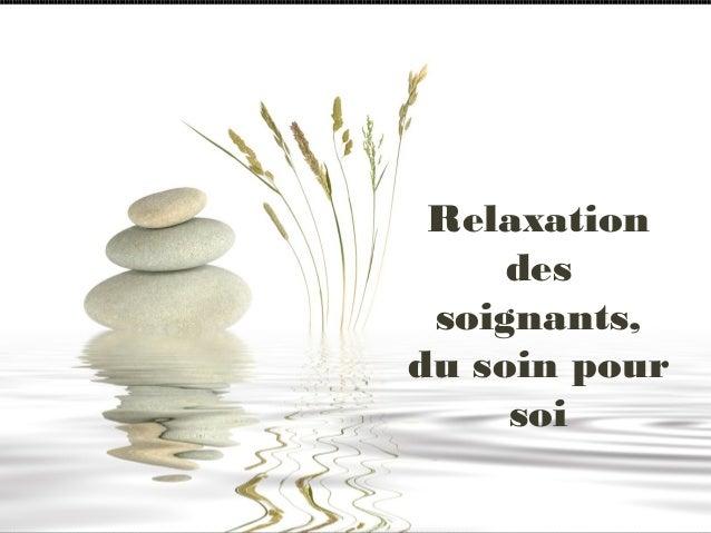 Relaxation des soignants, du soin pour soi