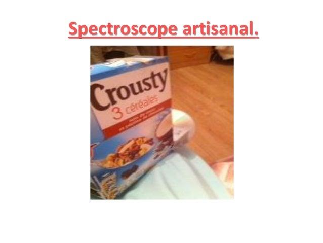 Spectroscope artisanal.