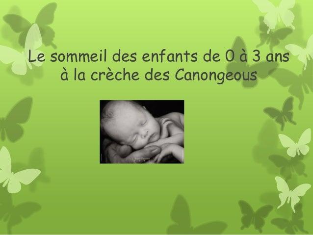 Le sommeil des enfants de 0 à 3 ans à la crèche des Canongeous