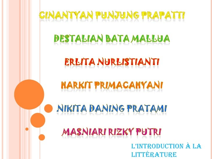 Cinantyan Punjung Prapatti<br />Destalian Bata Mallua<br />Erlita Nurlistianti<br />Harkit Primacahyani<br />Nikita Daning...