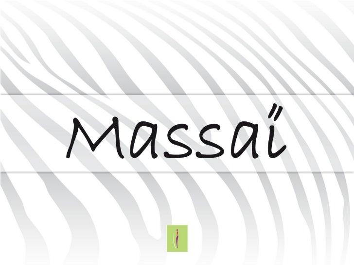 Tribu de 40 personnes, Massaï est         Conception, création, rédaction, éditionun pool d'agencescomplémentaires.Depuis ...