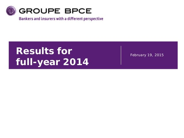 Results for full-year 2014 February 19, 2015