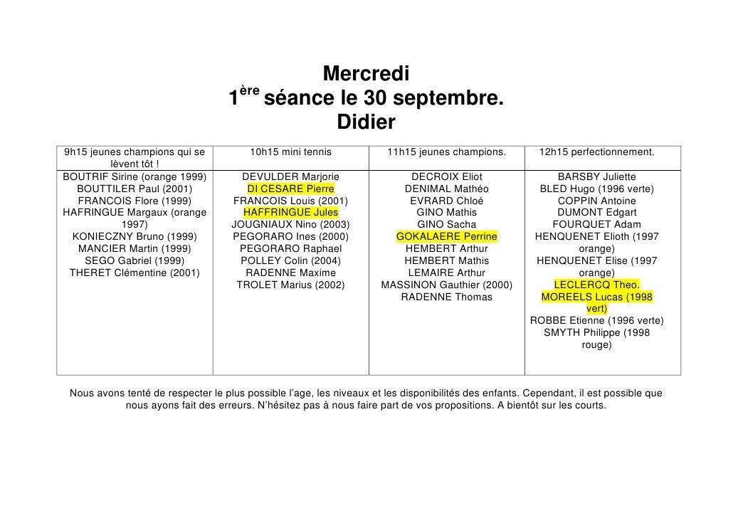Mercredi                                     1ère séance le 30 septembre.                                                D...