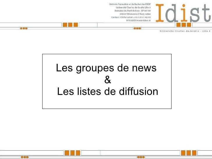 Les groupes de news  & Les listes de diffusion