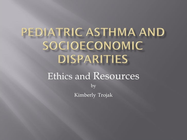 Ethics and  Resources by Kimberly   Trojak