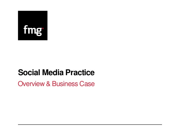 Social Media PracticeOverview & Business Case