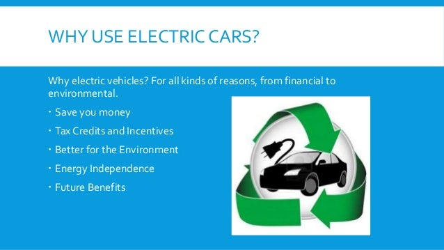 benefits of electric vehicles Electric vehicles electric vehicle climate credit champions for get a quick overview of electric vehicles that fit your lifestyle ev rates receive lower rates for charging your vehicle during off-peak hours learn more ev benefits save on fuel costs, charge at home, and help save.
