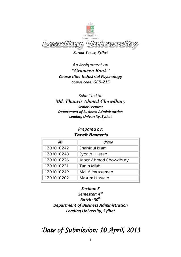 """1 Surma Tower, Sylhet An Assignment on """"Grameen Bank"""" Course title: Industrial Psychology Course code: GED-215 Submitted t..."""
