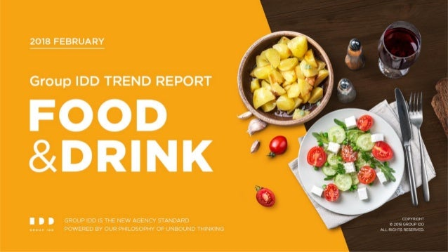 Group IDD TREND REPORT _ FOOD&DRINK