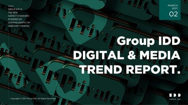 Group IDD DIGITAL & MEDIA TREND REPORT Vol. 2