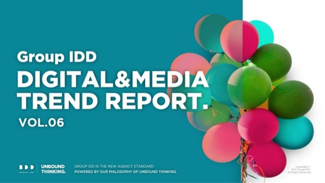 Group IDD DIGITAL & MEDIA TREND REPORT Vol. 6