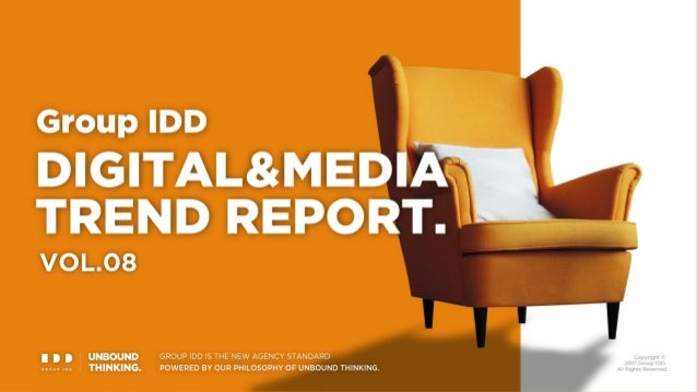 Group IDD DIGITAL & MEDIA TREND REPORT Vol. 8