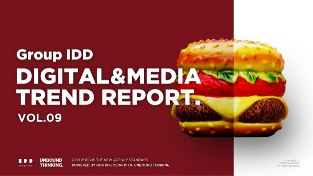 Group IDD DIGITAL & MEDIA TREND REPORT Vol. 9