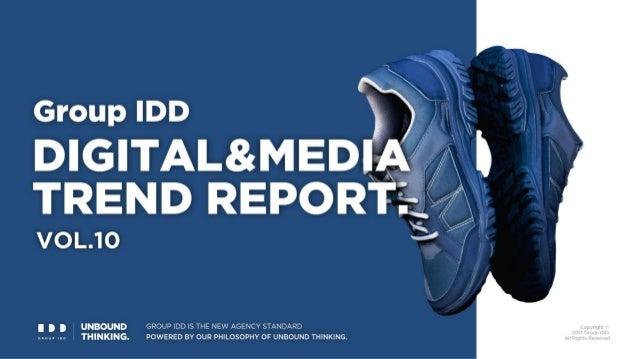 Group IDD DIGITAL & MEDIA TREND REPORT Vol. 10