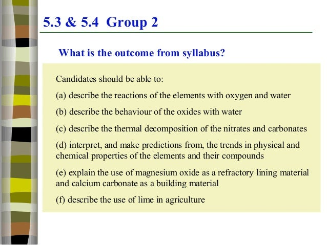 Group 2 elements trends and properties 53 54 group 2 what is the outcome from syllabus candidates should be able urtaz Image collections