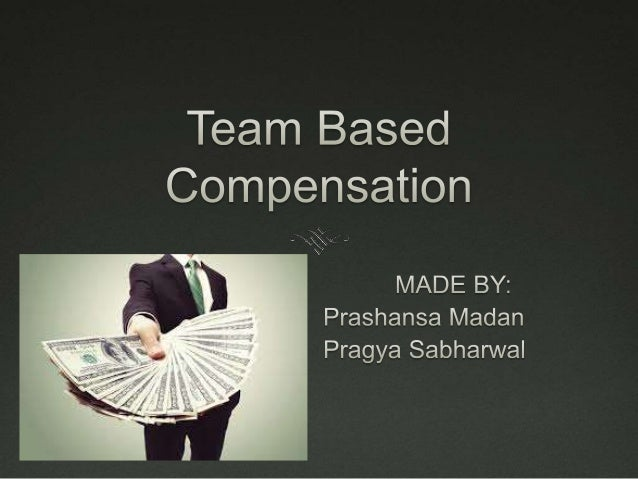 Group Incentives/Team  based Compensation  Under individual incentive system workers are paid on  the basis of their perso...