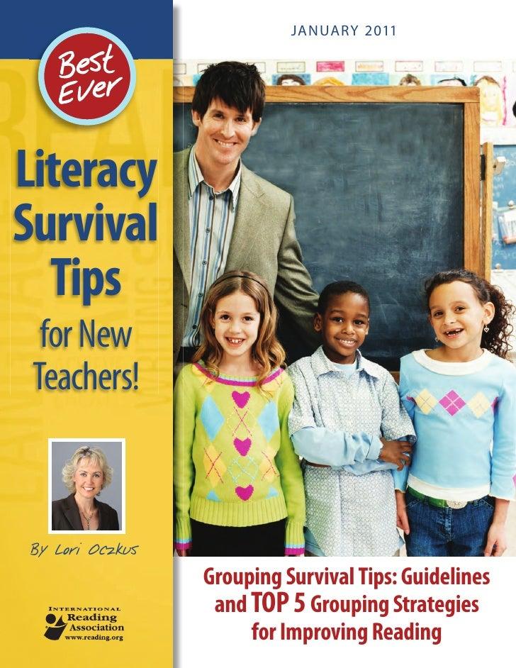 JANUARY 2011LiteracySurvival  Tips  for New Teachers!By Lori Oczkus                 Grouping Survival Tips: Guidelines    ...