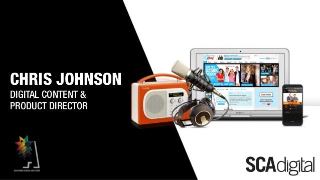 Chris Johnson Tittle SlideCHRIS JOHNSON DIGITAL CONTENT & PRODUCT DIRECTOR