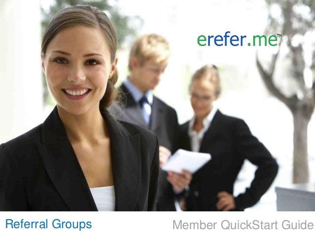 Referral Groups   Member QuickStart Guide