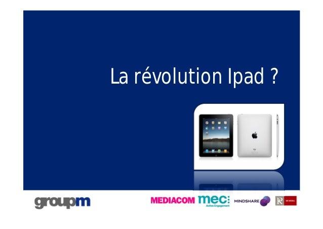 1 La révolution Ipad ?
