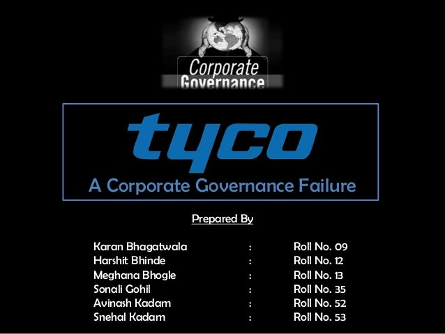 leadership failure at tyco Prominent companies such as enron, tyco international, adelphia, peregrine systems, worldcom and others (avolio & gardner, 2005) leadership failures at the onset of the 21st century table 1 outlines some of the ensuing theories.