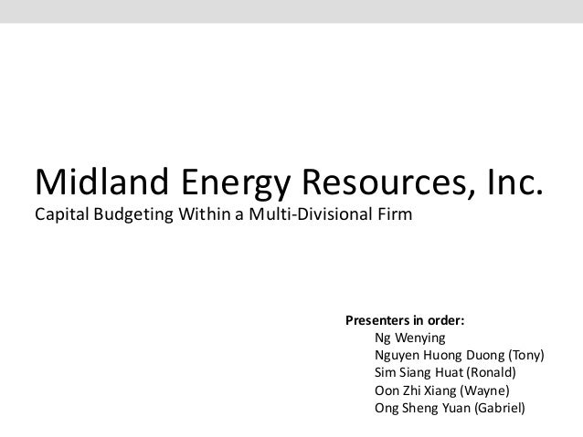 midland energy resources inc Midland executive summary essay examples midland energy resources, inc: cost of capital executive summary: in order to estimate cost of capital, data was utilized from midland's financial statements, standard & poor's ratings, treasury bonds, and.