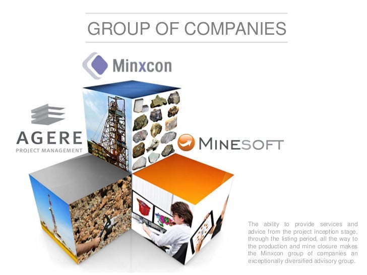 GROUP OF COMPANIES              The ability to provide services and              advice from the project inception stage, ...