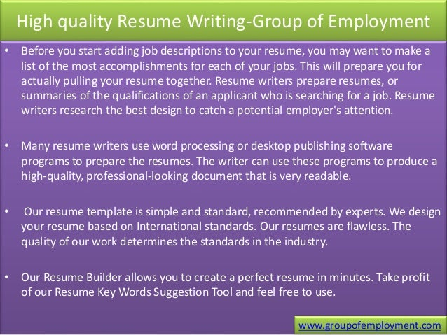 high quality resume writing group of employment before you start adding job descriptions to - Resume Writing Group