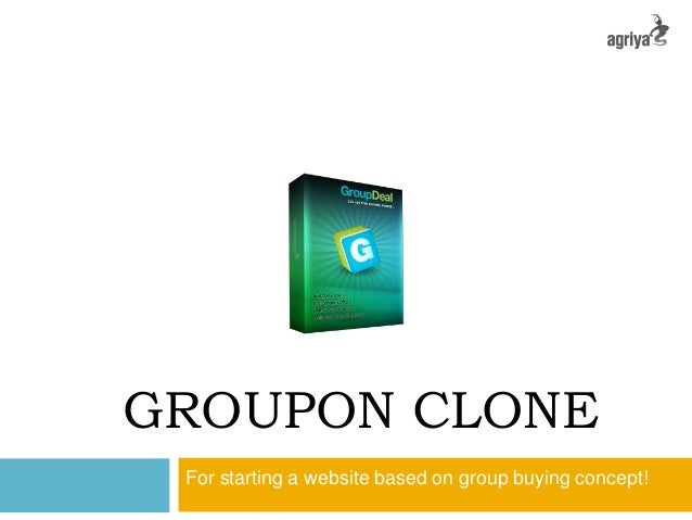 GROUPON CLONE For starting a website based on group buying concept!