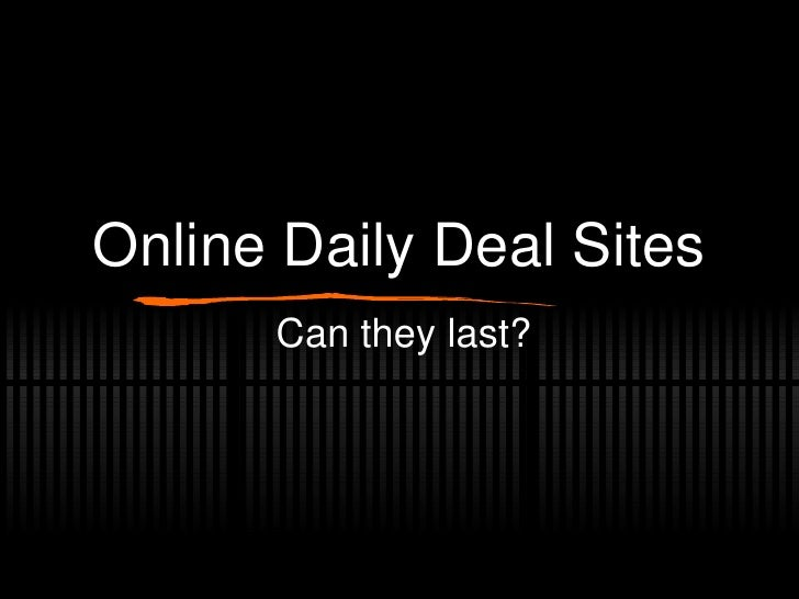 Online Daily Deal Sites Can they last?