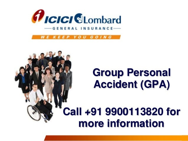 Group Personal Accident (GPA)  Call +91 9900113820 for more information