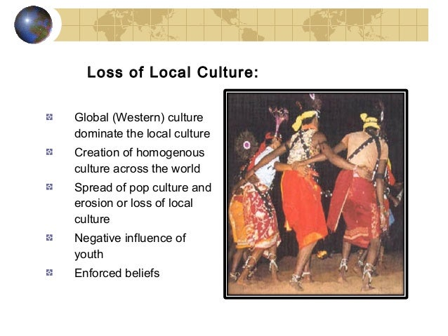 globalization of cultural heritage issues impacts The impact of globalization on the us and nigeria: a comparative perspective by  globalization is a trend that impacts everyone  cultural heritage of.