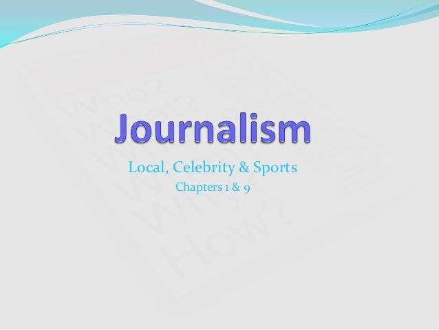 Local, Celebrity & SportsChapters 1 & 9