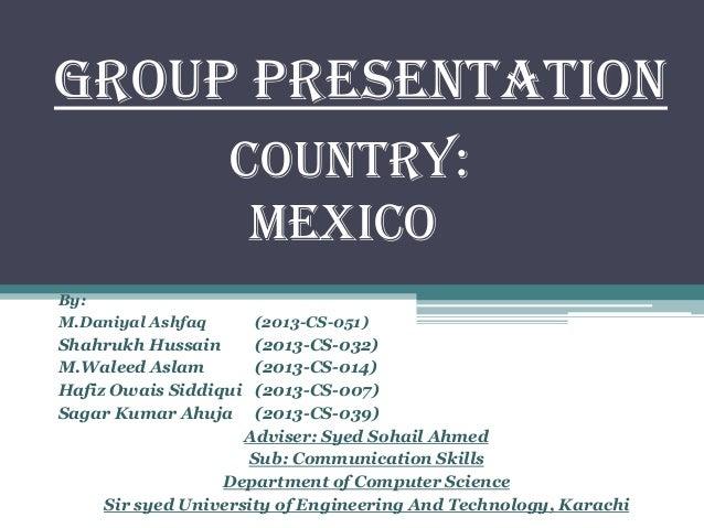 Group Presentation By: M.Daniyal Ashfaq (2013-CS-051) Shahrukh Hussain (2013-CS-032) M.Waleed Aslam (2013-CS-014) Hafiz Ow...