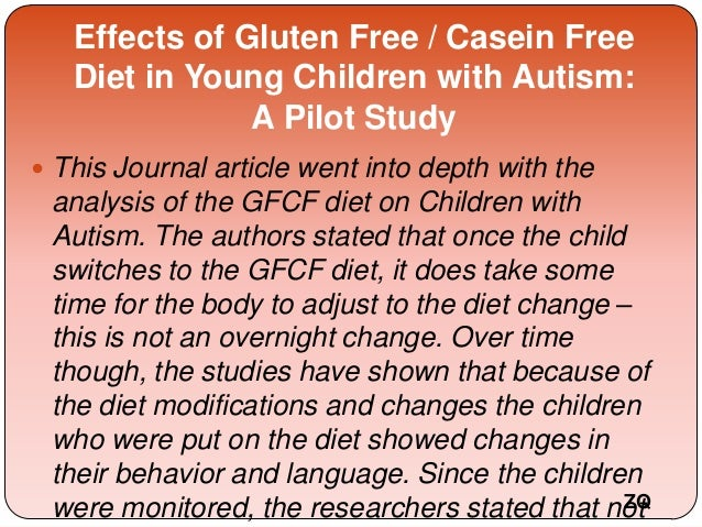 The Gluten-Free, Casein-Free Diet In Autism: Results of A Preliminary Double Blind Clinical Trial