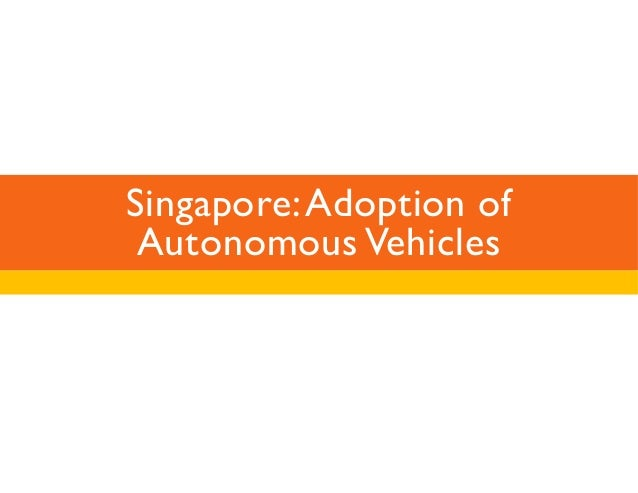 Singapore: Adoption of  Autonomous Vehicles