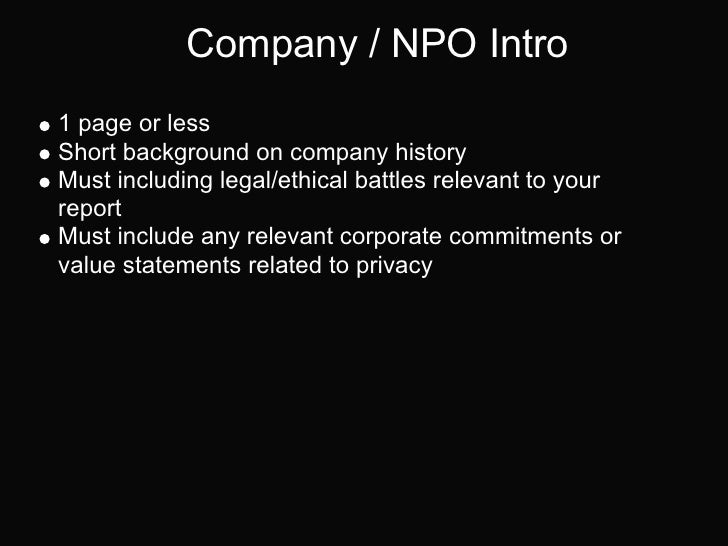 Company / NPO Intro1 page or lessShort background on company historyMust including legal/ethical battles relevant to yourr...
