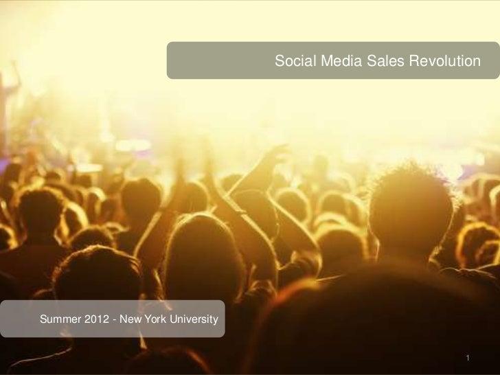 Social Media Sales RevolutionSummer 2012 - New York University                                                            ...